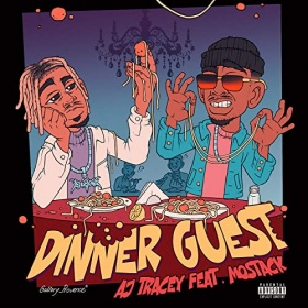 AJ TRACEY FEAT. MOSTACK - DINNER GUEST